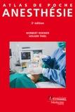 Norbert Roewer et Holger Thiel - Atlas de poche d'anesthésie.