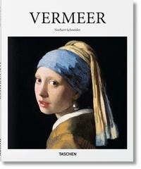 Norbert Schneider - Johannes Vermeer, 1632-1675 - Ou les sentiments dissimulés.
