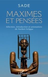 Norbert Sclippa - Sade - Maximes et pensées.