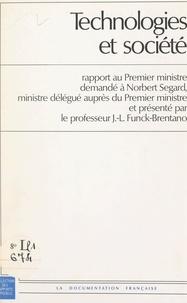Norbert Segard et Raymond Barre - Technologies et société.