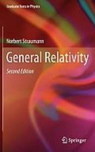 General Relativity - Norbert Straumann |