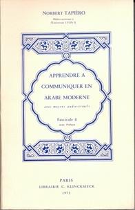 Norbert Tapiéro - Apprendre à communiquer en arabe moderne - Fascicule B.