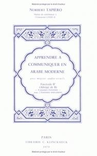 Norbert Tapiéro - Apprendre à communiquer en arabe moderne - Fascicule B'.