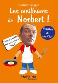 Norbert Tarayre - Les meilleures de Norbert !.