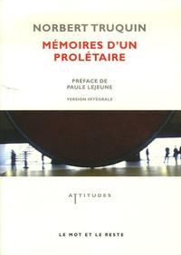 Norbert Truquin - Mémoires d'un prolétaire.