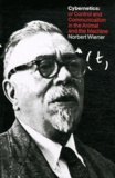 Norbert Wiener - Cybernetics or the Control and Communication in the Animal and the Machine.
