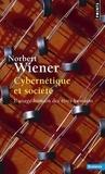 Norbert Wiener - Cybernétique et société - L'usage humain des êtres humains.