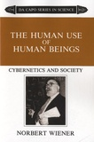 Norbert Wiener - The Human Use of Human Beings - Cybernetics and Society.
