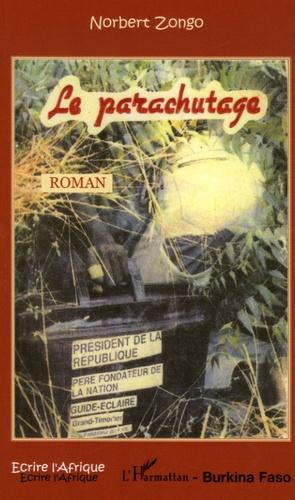 Norbert Zongo - Le parachutage.