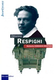 Norberto Cordisco Respighi - Ottorino Respighi.