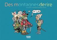 Norberto Fernandez Serrano - Des montagnes de rire.