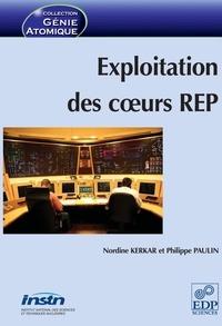 Nordine Kerkar et Philippe Paulin - Exploitation des coeurs REP.