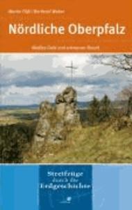Nördliche Oberpfalz - Weißes Gold und schwarzer Basalt. Streifzüge durch die Erdgeschichte.