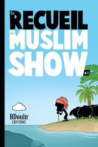 Norédine Allam - Recueil des chroniques du Muslim Show Tome 2 : .