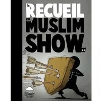 Norédine Allam - Recueil des chroniques du Muslim Show Tome 3 : .