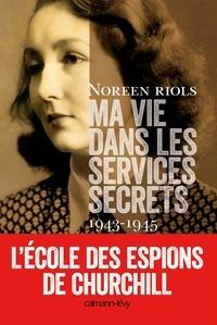 Ma vie dans les services secrets - Lécole des espions de Chruchill.pdf