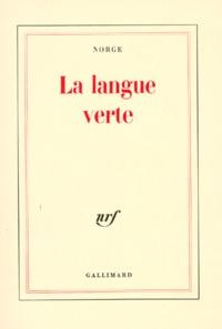 Norge - La Langue verte - Charabias et verdures.