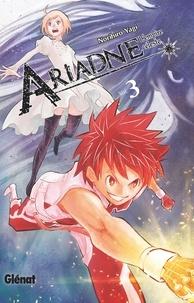 Norihiro Yagi - Ariadne l'empire céleste - Tome 03.