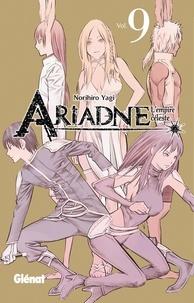 Norihiro Yagi - Ariadne l'empire céleste - Tome 09.