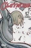 Norihiro Yagi - Claymore - Tome 17 - Les griffes du souvenir.