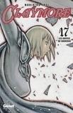 Norihiro Yagi - Claymore Tome 17 : Les griffes du souvenir.