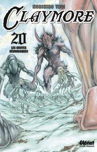 Norihiro Yagi - Claymore Tome 20 : Les griffes démoniaques.