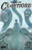 Norihiro Yagi - Claymore Tome 22 : Les crocs des abyssaux.