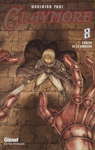 Norihiro Yagi - Claymore Tome 8 : L'antre de la sorcière.