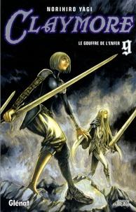 Norihiro Yagi - Claymore Tome 9 : Le gouffre de l'enfer.