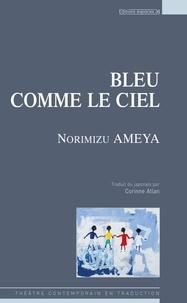 Norimizu Ameya - Bleu comme le ciel.