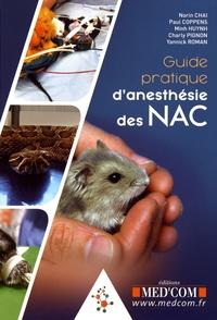 Norin Chaï et Paul Coppens - Guide pratique d'anesthésie des NAC.