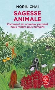 Sagesse animale - Comment les animaux peuvent nous rendre plus humains.pdf