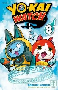 Noriyuki Konishi - Yo-Kai Watch Tome 8 : .
