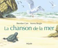 Norma Burgin et Sheridan Cain - La chanson de la mer.