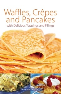 Norma Miller - Waffles, Crepes and Pancakes.