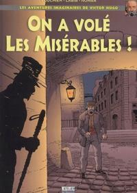 Norma et Pierre Fouchier - On a volé les Misérables !.
