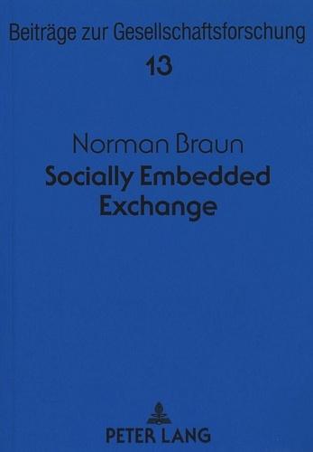Norman Braun - Socially Embedded Exchange.