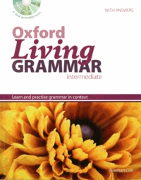 Norman Coe - Oxford Living Grammar intermediate with answers. 1 Cédérom