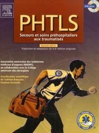 PHTLS - Secours et soins préhospitaliers aux traumatisés.pdf