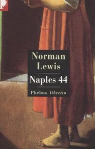 Norman Lewis - Naples 44.
