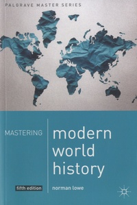 Norman Lowe - Mastering Modern World History.