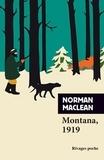 Norman Maclean - Montana, 1919.