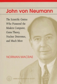 Deedr.fr John Von Neumann. - The Scientific Genius Who Pioneered the Modern Computer, Game Theory, Nuclear Deterrence, and Much More Image