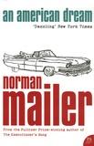 Norman Mailer - An American Dream.