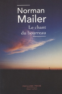 Norman Mailer - Le chant du bourreau.