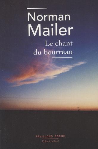 Norman Mailer - Le chant du bourreau.