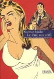 Norman Mailer - Le parc aux cerfs.