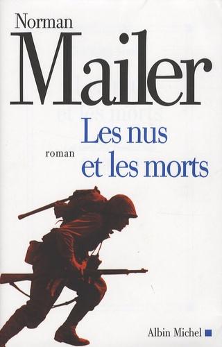 Norman Mailer - Les Nus et les Morts.