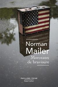 Norman Mailer - Morceaux de bravoure.