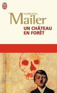 Norman Mailer - Un château en forêt.